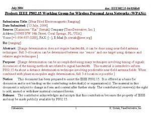 July 2004 doc IEEE 802 15 040360 r