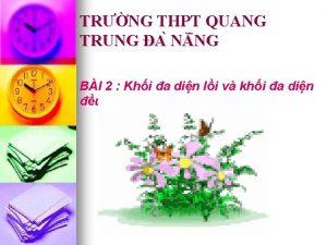 TRNG THPT QUANG TRUNG A N NG BI