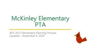 Mc Kinley Elementary PTA APS 2021 Elementary Planning