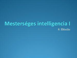 Mestersges intelligencia I 8 Elads Irodalom Irodalom Fekete