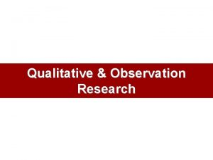Qualitative Observation Research Conducting Focus Group Interviews Focus