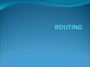 ROUTING Apa itu routing Jenisjenis routing dilihat dari