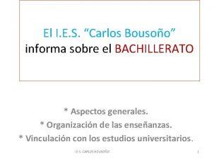 El I E S Carlos Bousoo informa sobre