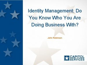 Identity Management Do You Know Who You Are