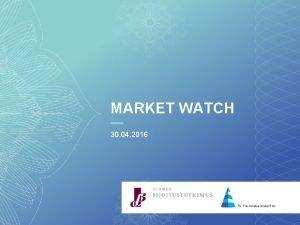 MARKET WATCH 30 04 2016 TOTAL NET ASSETS