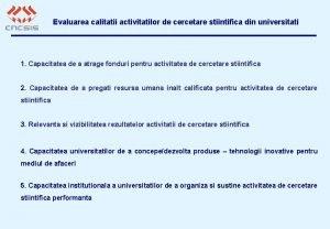Evaluarea calitatii activitatilor de cercetare stiintifica din universitati