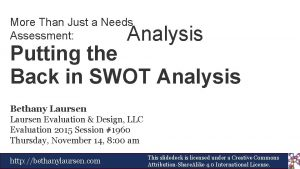 More Than Just a Needs Assessment Analysis Putting