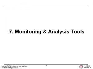 7 Monitoring Analysis Tools Internet Traffic Monitoring and