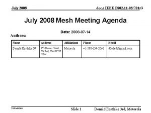 July 2008 doc IEEE P 802 11 08701
