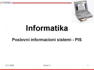 Informatika Poslovni informacioni sistemi PIS 9 11 2020