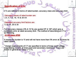 Specification of CTs CTs are defined in terms