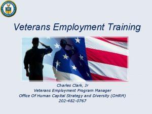 Veterans Employment Training Charles Clark Jr Veterans Employment