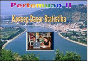 Pengertian Statistika Ilmu Pengetahuan yang berhubungan dengan caracara