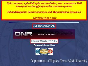 Spin currents spinHall spin accumulation and anomalous Hall