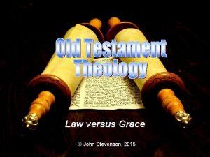 Law versus Grace John Stevenson 2015 Deuteronomy 30