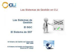 Los Sistemas de Gestin en CLI Los Sistemas