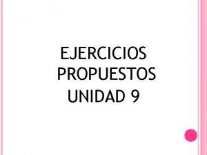 EJERCICIOS PROPUESTOS UNIDAD 9 EJERCICIOS PROPUESTOS PARA NGULOS