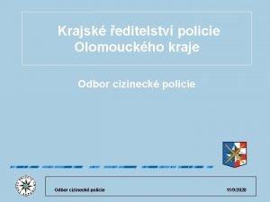 Krajsk editelstv policie Olomouckho kraje Odbor cizineck policie