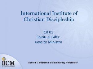 International Institute of Christian Discipleship CR 01 Spiritual