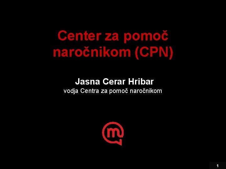 Center za pomo naronikom CPN Jasna Cerar Hribar
