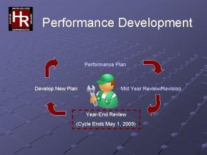 Performance Development Performance Plan Develop New Plan Mid