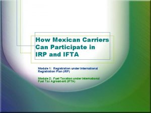 How Mexican Carriers Can Participate in IRP and