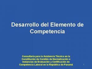 Desarrollo del Elemento de Competencia Consultora para la