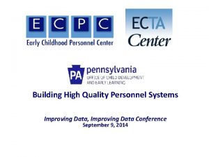 Building High Quality Personnel Systems Improving Data Improving