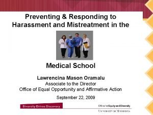 Preventing Responding to Harassment and Mistreatment in the