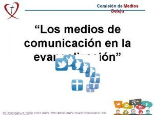 Comisin de Medios Deleju Los medios de comunicacin