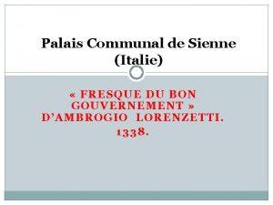 Palais Communal de Sienne Italie FRESQUE DU BON