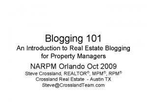 Blogging 101 An Introduction to Real Estate Blogging