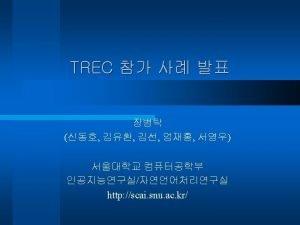 TREC Track or Task Track or Task TREC1