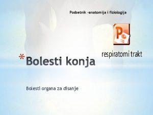 Podsetnik anatomija i fiziologija Bolesti organa za disanje