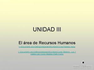 UNIDAD III El rea de Recursos Humanos C
