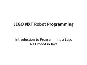 LEGO NXT Robot Programming Introduction to Programming a