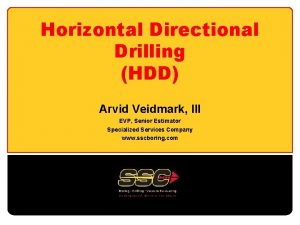 Horizontal Directional Drilling HDD Arvid Veidmark III EVP