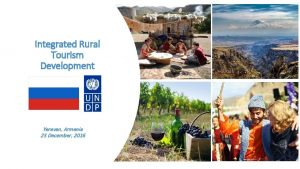 Integrated Rural Tourism Development Yerevan Armenia 23 December