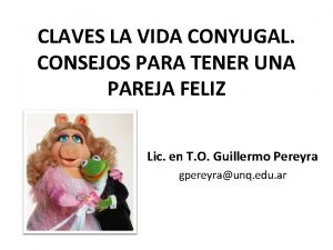 CLAVES LA VIDA CONYUGAL CONSEJOS PARA TENER UNA