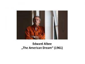 Edward Albee The American Dream 1961 Edward Albee