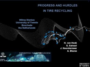 11 PROGRESS AND HURDLES IN TIRE RECYCLING Wilma