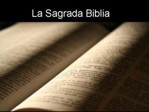 La Sagrada Biblia La Biblia nos habla del