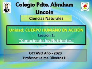 Colegio Pdte Abraham Lincoln Ciencias Naturales Unidad CUERPO