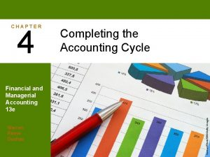 CHAPTER 4 Completing the Accounting Cycle Warren Reeve