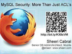 My SQL Security More Than Just ACLs http