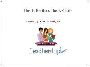 The Effortless Book Club Presented by Susan DavisAli