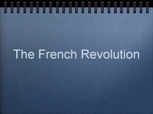 The French Revolution Political Causes of French Revolution