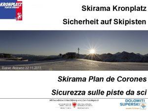 Skirama Kronplatz Sicherheit auf Skipisten Bozen Bolzano 22