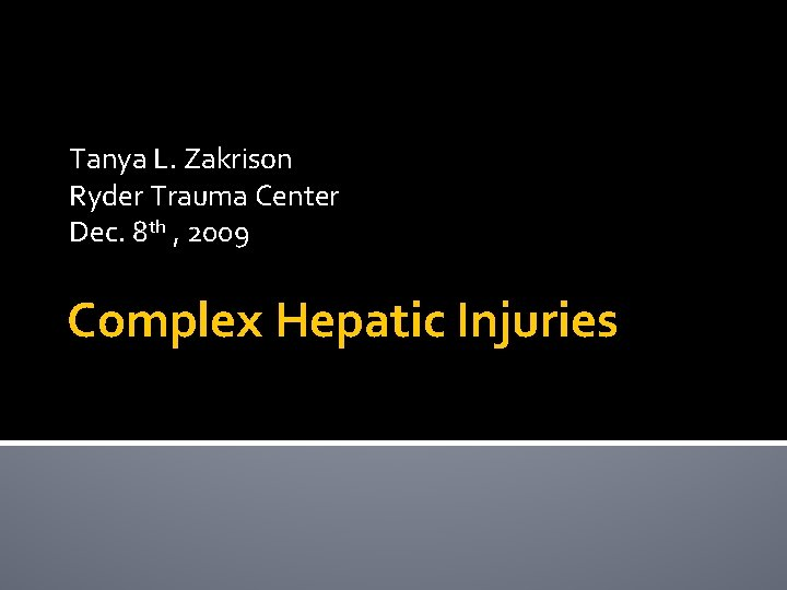 Tanya L Zakrison Ryder Trauma Center Dec 8