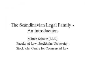 The Scandinavian Legal Family An Introduction Mrten Schultz